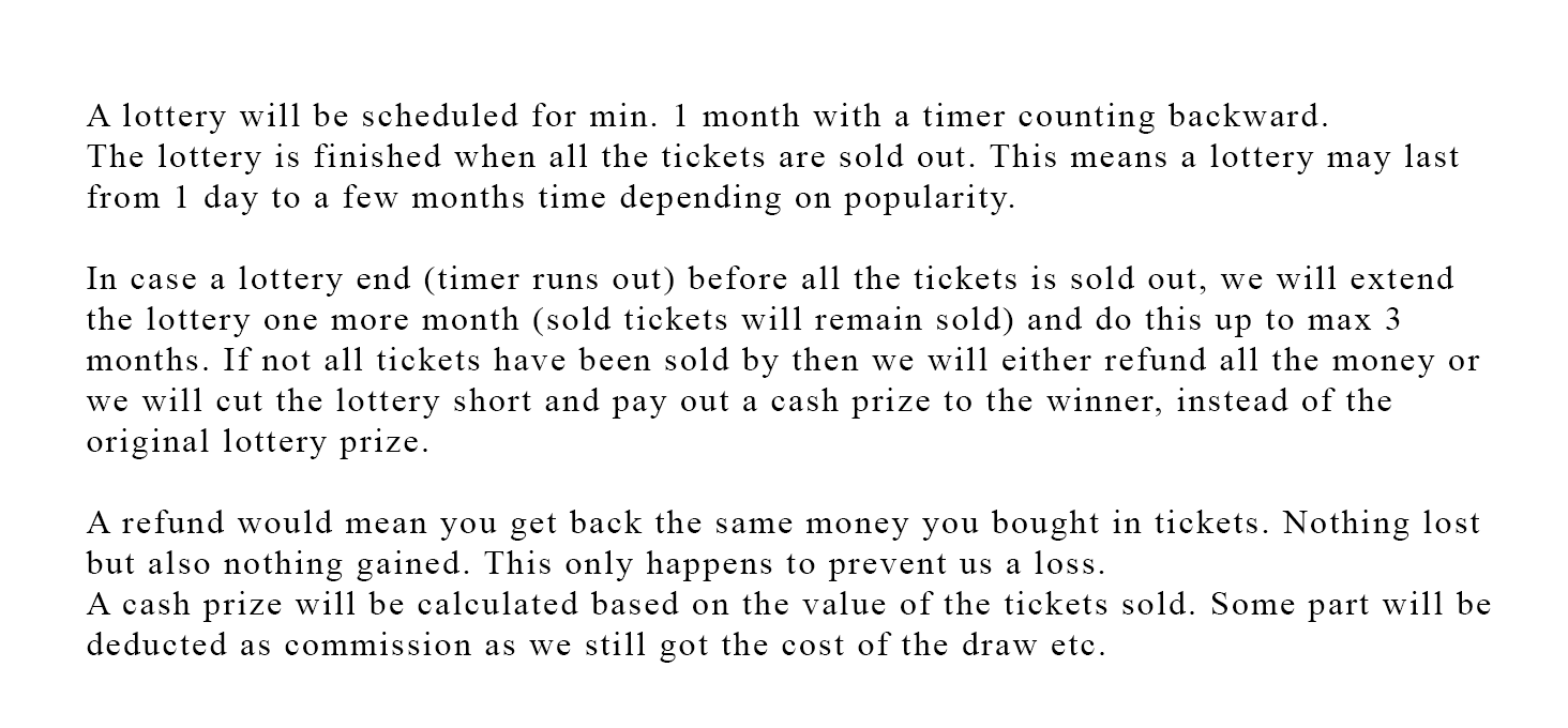 Frequently Asked Questions - How long will a lottery last